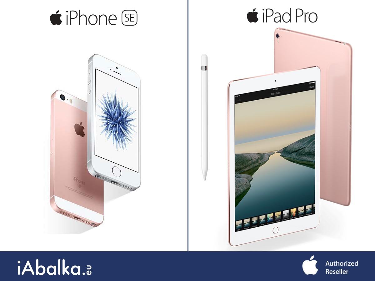 Новите iPad Pro и iPhone SE вече са налични в магазин iAbalka