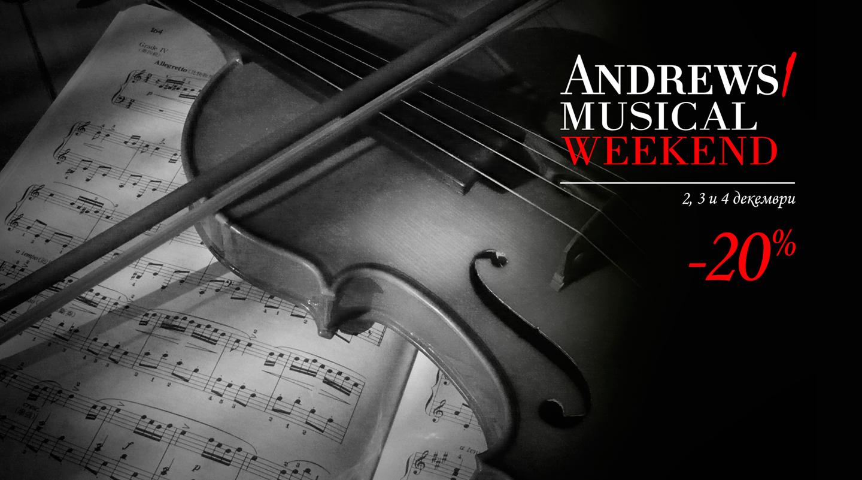 Andrews/ Musical Weekend