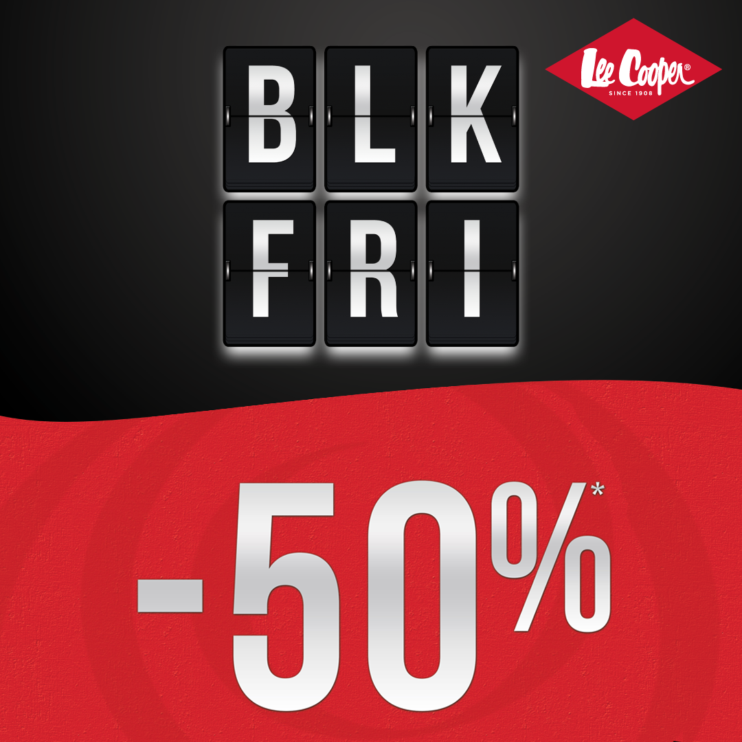 "The New Campaign ""BLK FRI 50%"" at Lee Cooper"