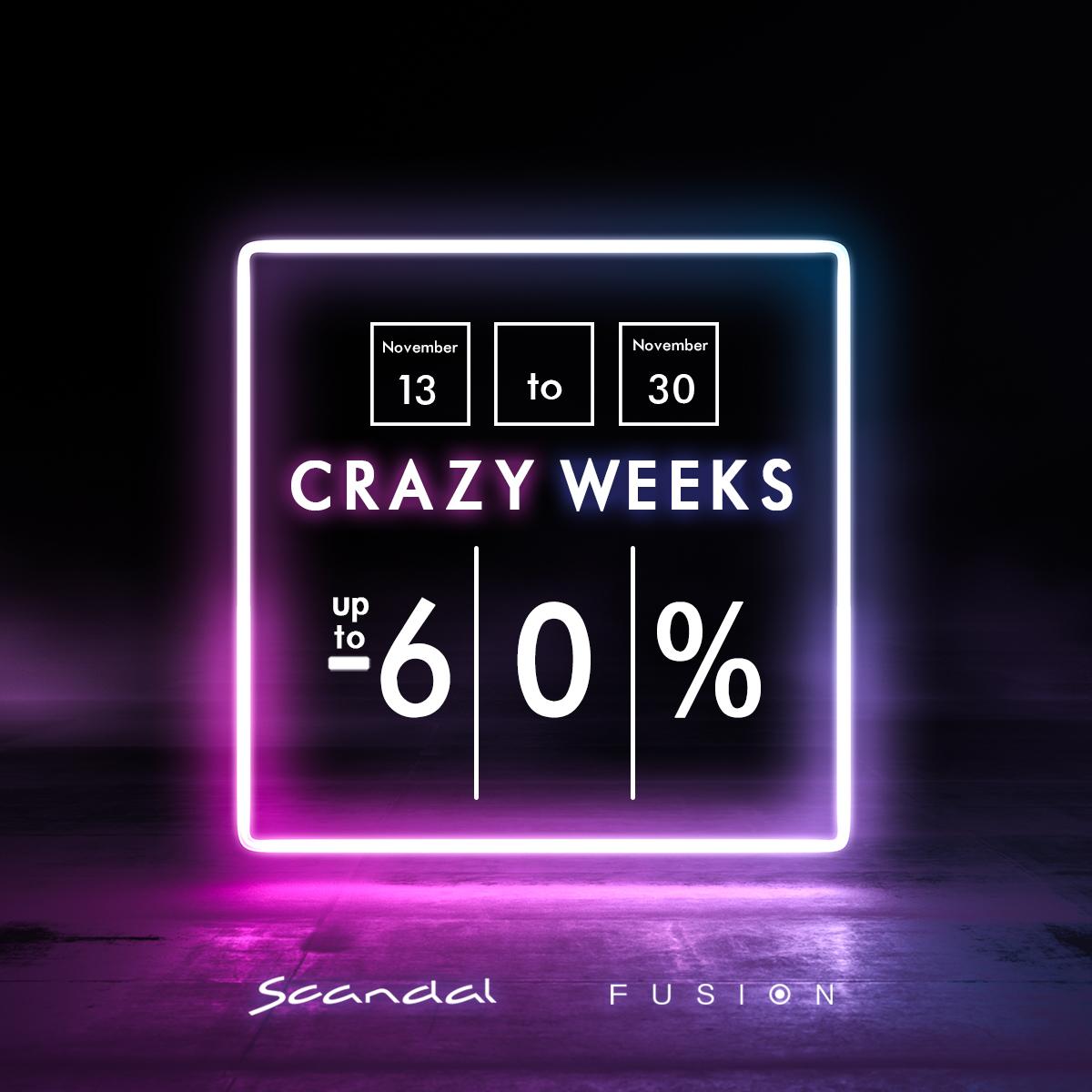 Crazy weeks в магазини Scandal и Fusion